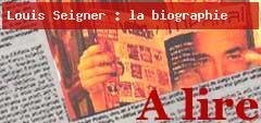 Louis Seigner, une biographie affective