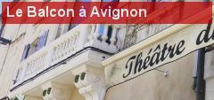 Théâtre du Balcon: dans la foulée du Festival d'Avignon