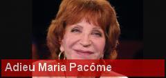 Maria Pacôme nous a quittés, ce samedi 1er décembre