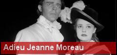 Adieu Jeanne Moreau