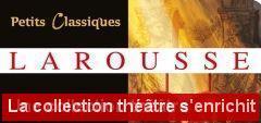 Les Petits Classiques Larousse, collection théâtre
