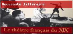 Le théâtre français du XIXe siècle