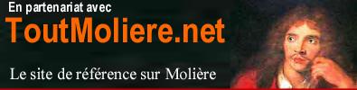 ToutMoliere.net le site de reference sur Moliere